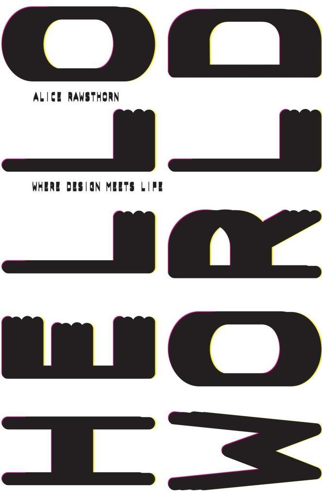 Hello World als eBook Download von Alice Rawsthorn