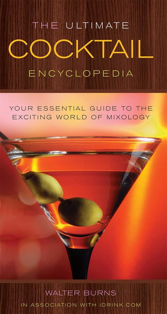 The Ultimate Cocktail Encyclopedia als eBook Do...