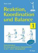Reaktion, Koordination und Balance