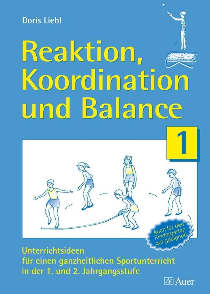 Reaktion, Koordination und Balance als Buch
