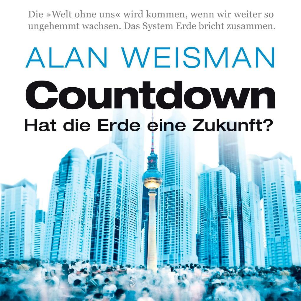 Countdown - Hat die Erde eine Zukunft? als Hörb...