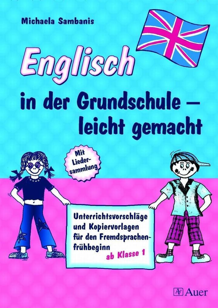 Englisch in der Grundschule - leicht gemacht als Buch