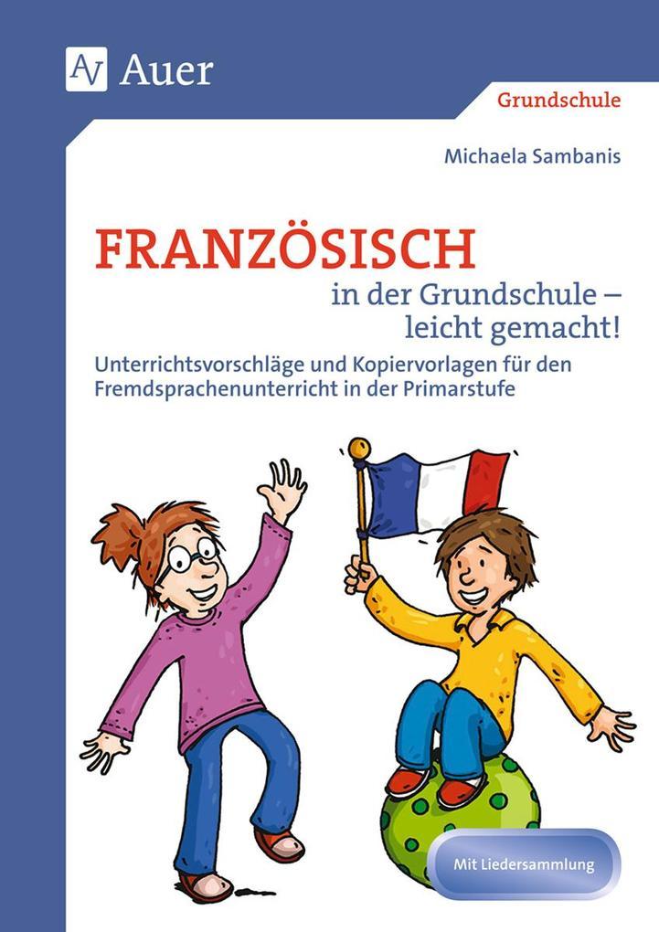 Französisch in der Grundschule - leicht gemacht als Buch