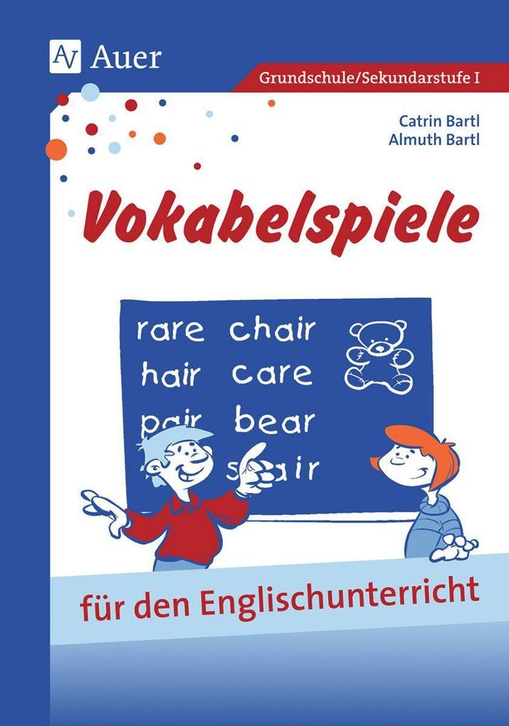 Vokabelspiele für den Englischunterricht in der Grund- und Hauptschule als Buch