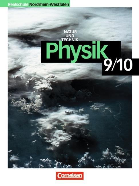 Natur und Technik. Physik 9/10 Klasse. Realschule. Nordrhein-Westfalen. Neue Ausgabe als Buch