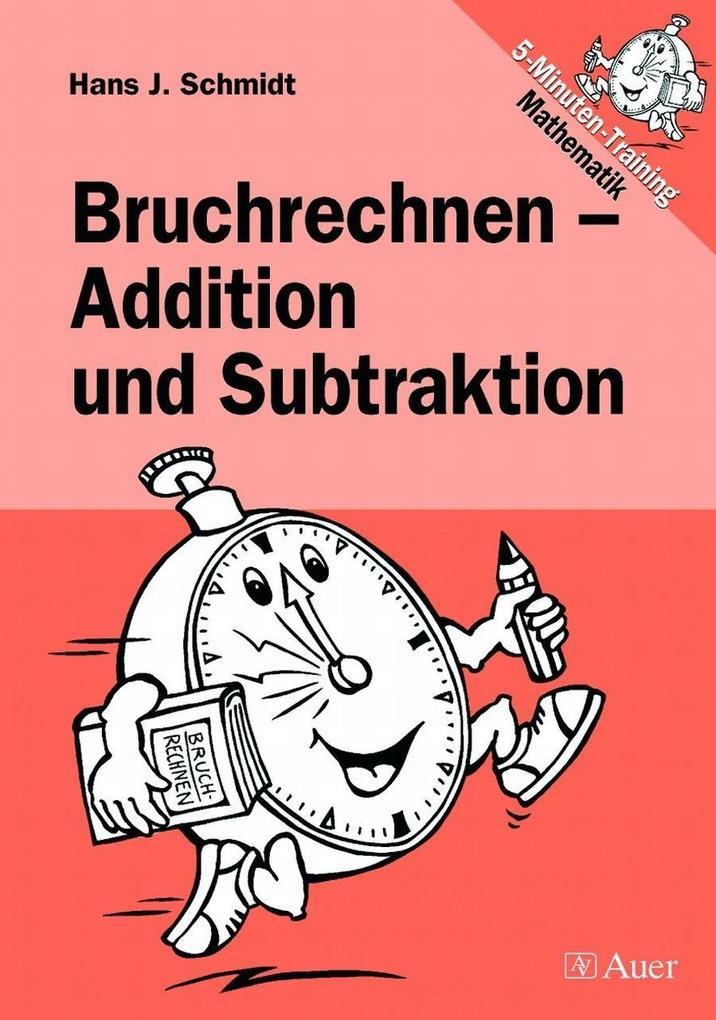 Bruchrechnen - Addition und Subtraktion als Buch