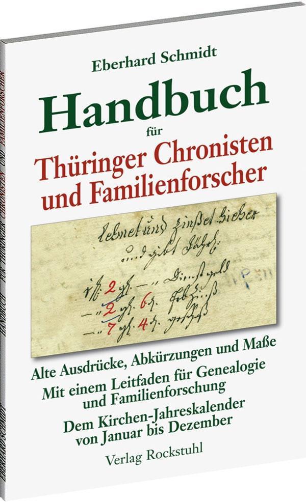 Handbuch für Thüringer Chronisten und Familienforscher als Buch