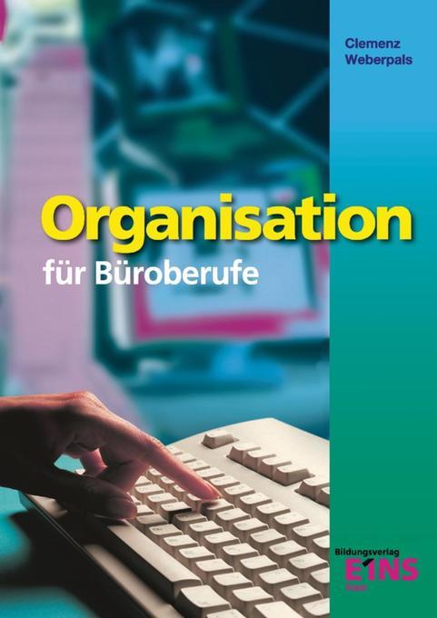 Organisation für Büroberufe. Bayern als Buch