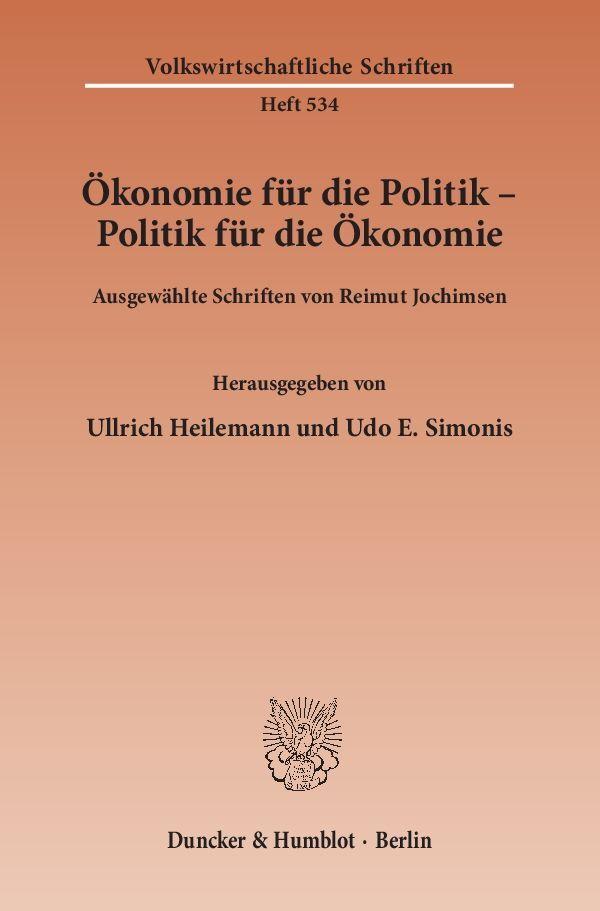 Ökonomie für die Politik - Politik für die Ökonomie. als Buch (kartoniert)