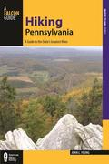 Hiking Pennsylvania: A Guide to the State's Greatest Hikes