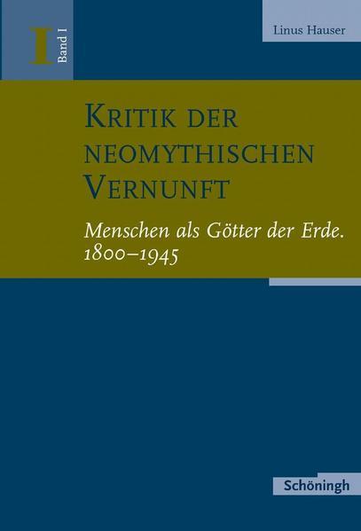 Kritik der neomythischen Vernunft 1 als Buch