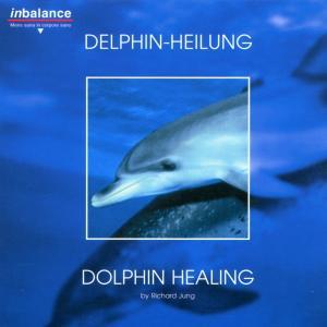 Delphin-Heilung als CD
