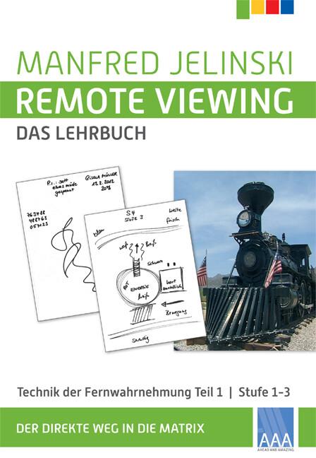 Remote Viewing - das Lehrbuch 1 als Buch