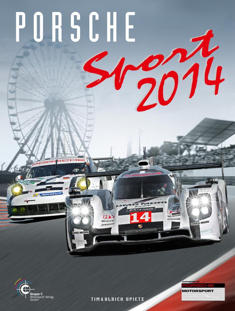 Porsche Sport 2014 als Buch von Rene de Boer, A...