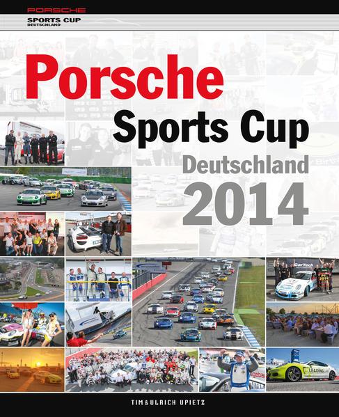 Porsche Sports Cup 2014 als Buch von Oliver Neuert