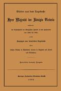 Blätter aus dem Tagebuche Ihrer Majestät der Königin Victoria während des Aufenthaltes der Königlichen Familie in den Hochlanden von 1848 bis 1861