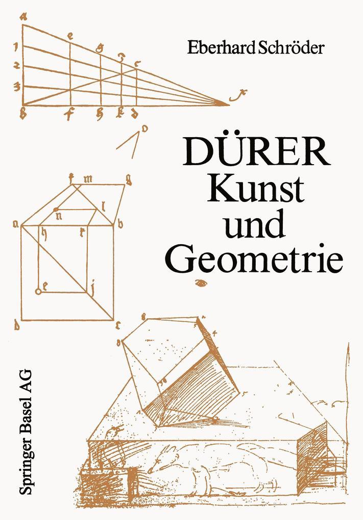 Dürer - Kunst und Geometrie als Buch von E. Sch...
