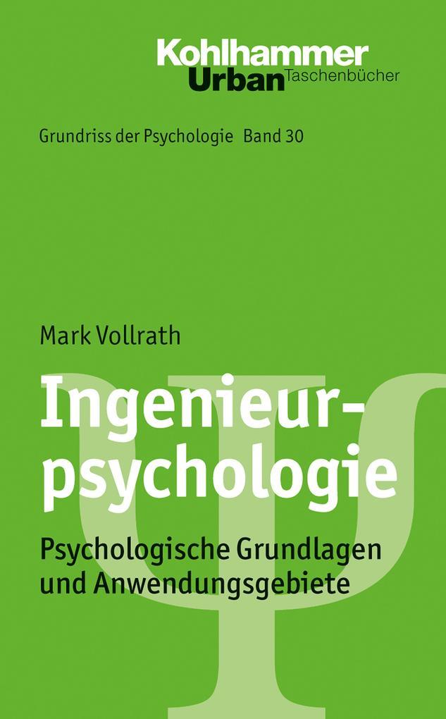 Ingenieurpsychologie als Buch von Mark Vollrath...
