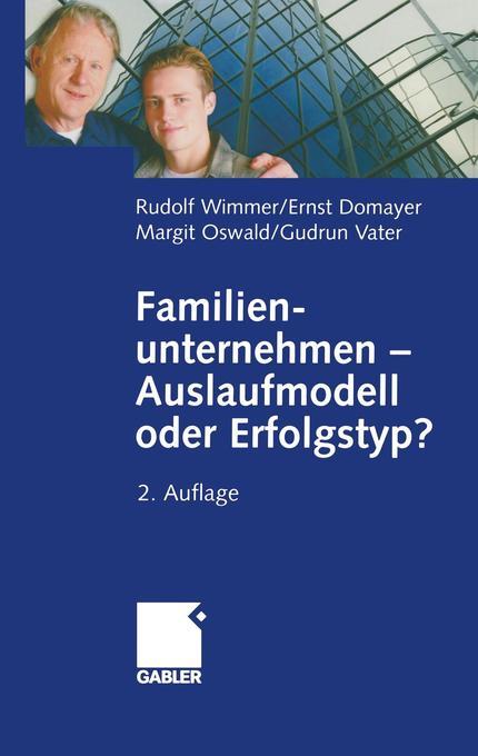 Familienunternehmen - Auslaufmodell oder Erfolgstyp? als Buch