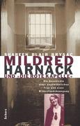 Mildred Harnack und 'Die Rote Kapelle'