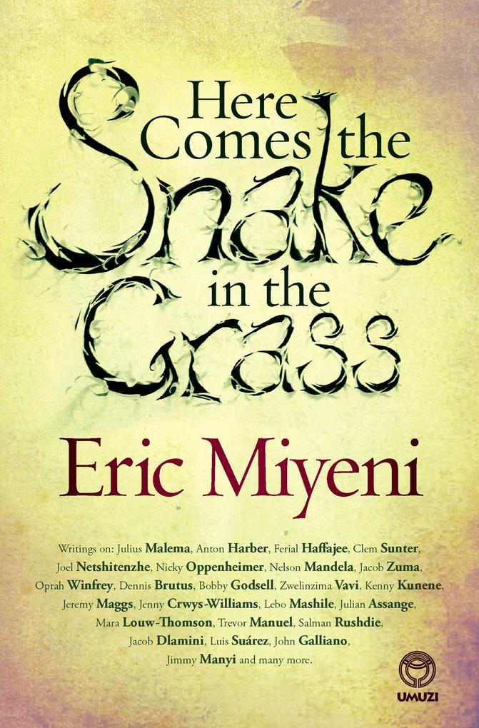 Here Comes the Snake in the Grass als eBook Dow...