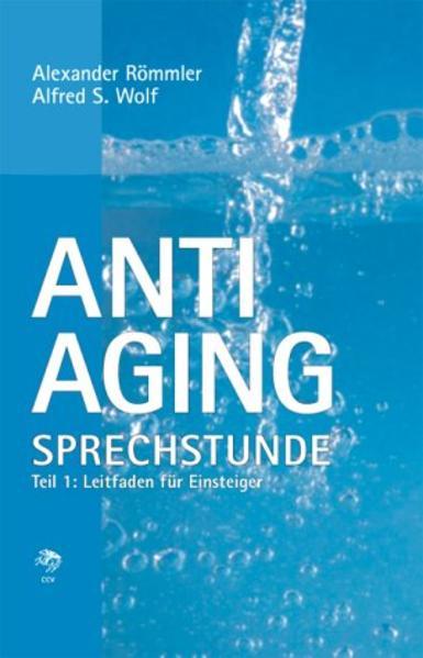 Anti-Aging Sprechstunde 1 als Buch
