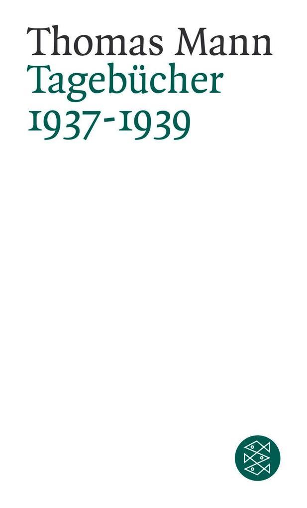 Tagebücher 1937 - 1939 als Taschenbuch
