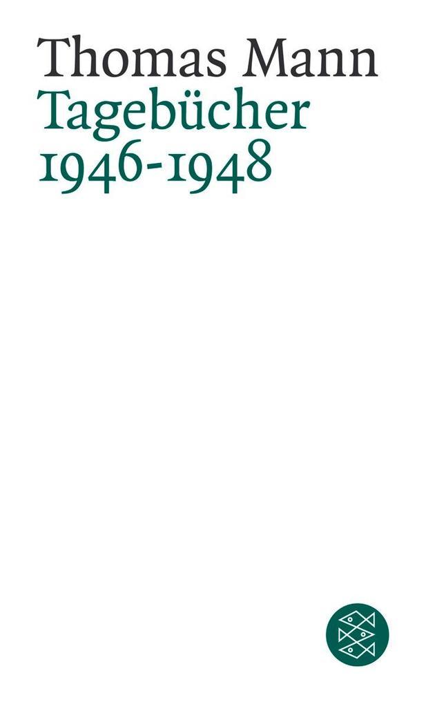 Tagebücher 1946 - 1948 als Taschenbuch
