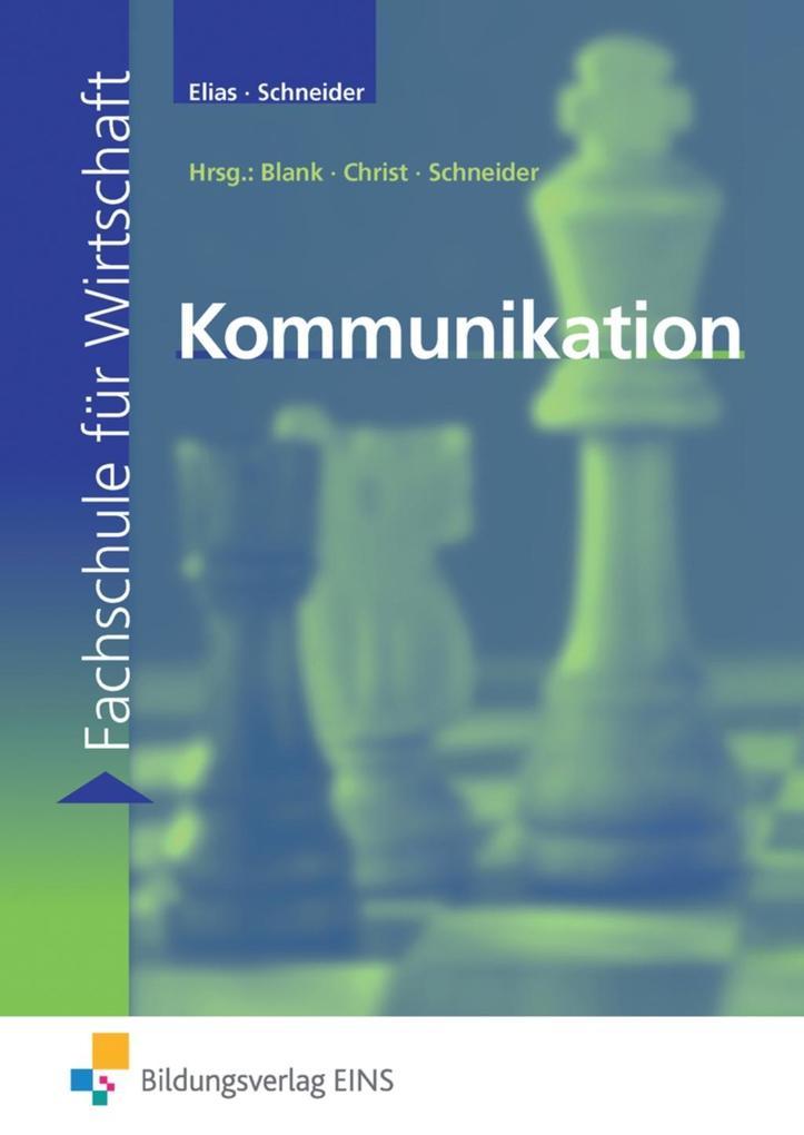 Kommunikation. Lehr-/Fachbuch als Buch