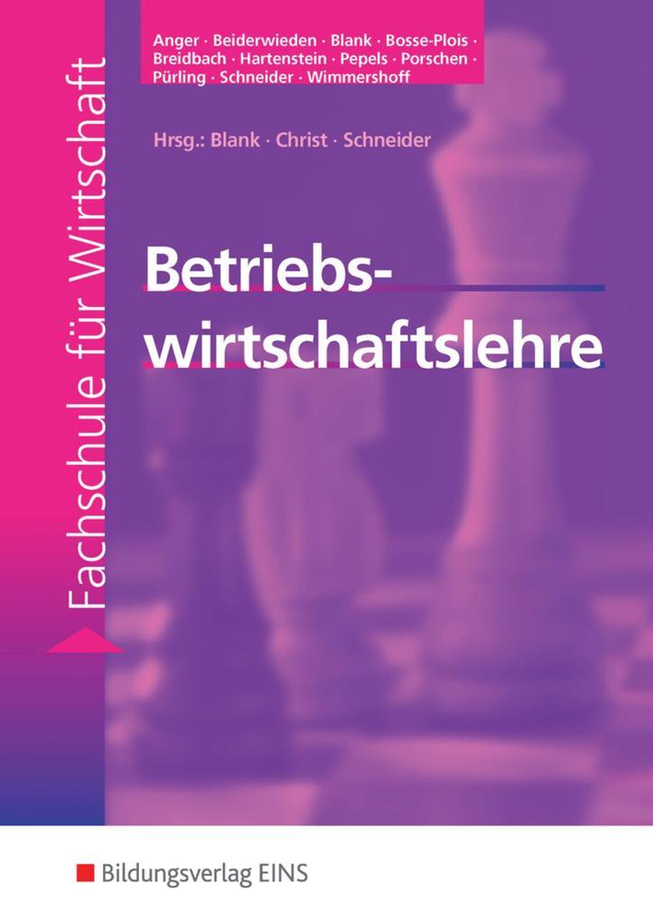 Betriebswirtschaftslehre. Lehr-/ Fachbuch als Buch