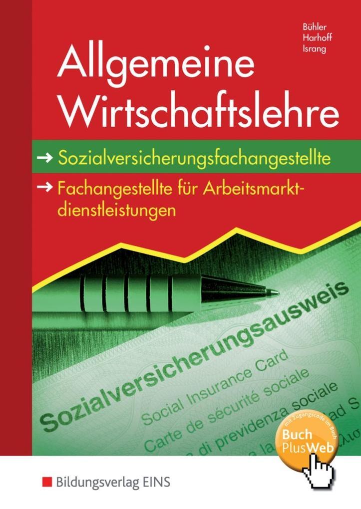Allgemeine Wirtschaftslehre. Schülerband als Buch