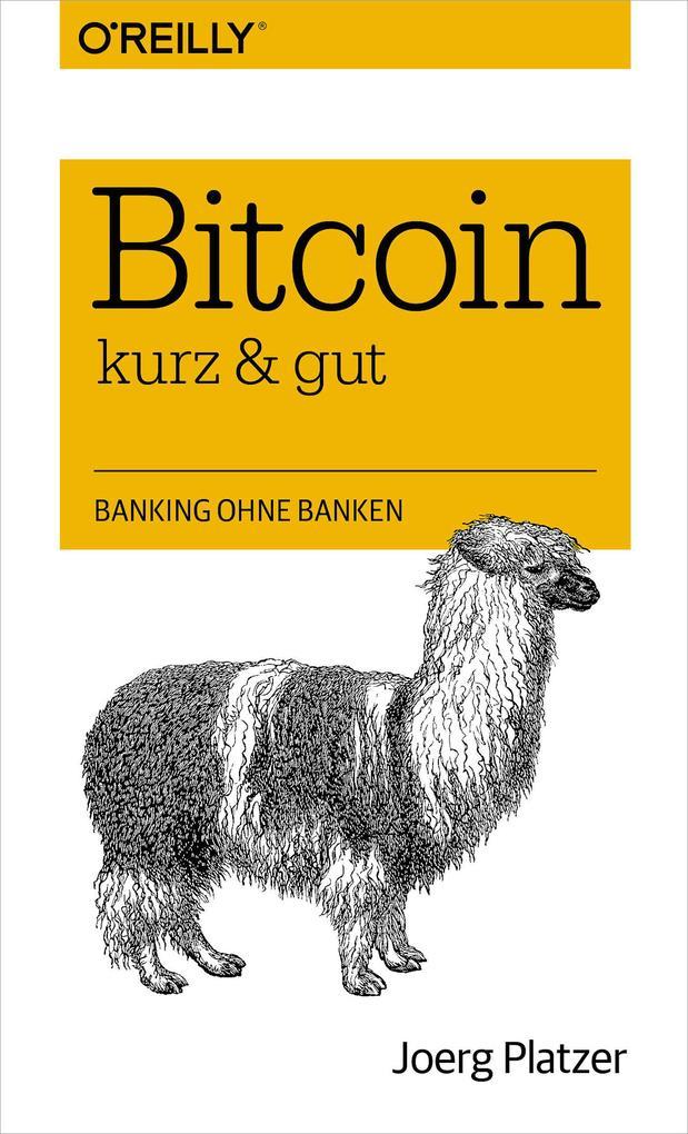 Bitcoin - kurz & gut als eBook Download von Joe...