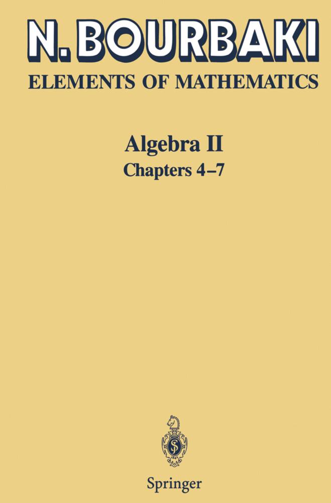 Elements of Mathematics. Algebra II, Chapters 4 - 7 als Buch