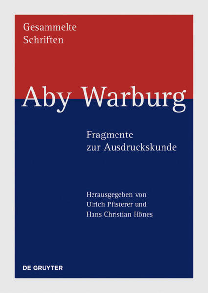 Aby Warburg - Fragmente zur Ausdruckskunde als ...