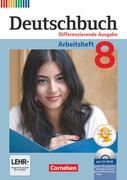 Deutschbuch 8. Schuljahr. Arbeitsheft mit Lösungen und Übungs-CD-ROM. Differenzierende Ausgabe