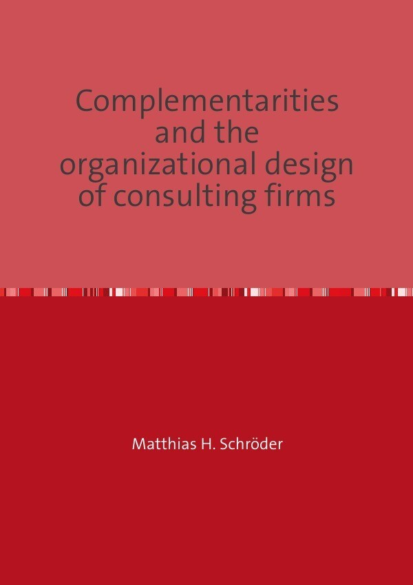 Complementarities and the organizational design...