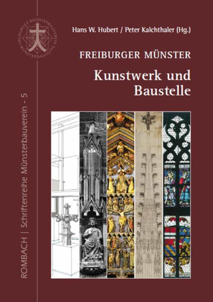 Freiburger Münster - Kunstwerk und Baustelle al...