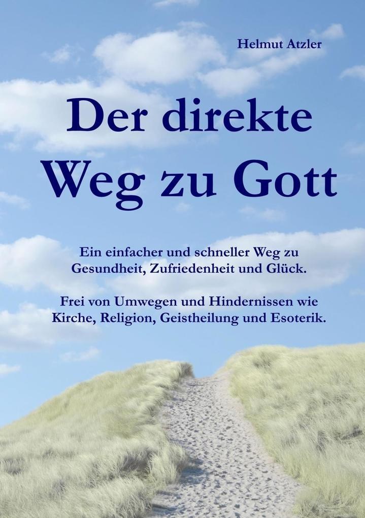 Der direkte Weg zu Gott als Buch