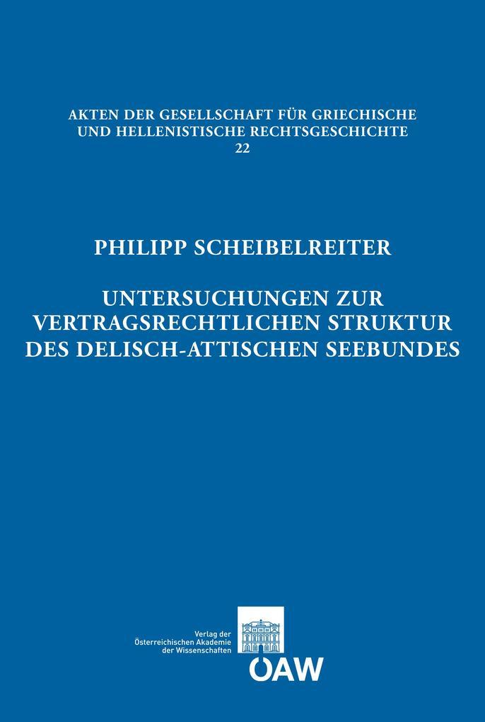 Untersuchungen zur vertragsrechtlichen Struktur des delisch-attischen Seebundes als eBook pdf