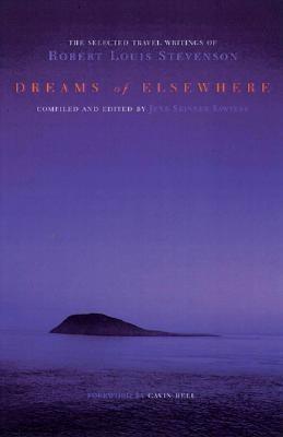 Dreams of Elsewhere: Selected Travel Writings of Robert Louis Stevenson als Buch