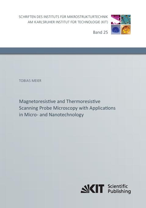 Magnetoresistive and Thermoresistive Scanning P...