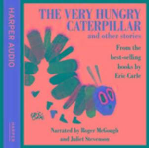 The Very Hungry Caterpillar and Other Stories. CD als Hörbuch