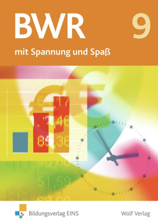 BWR 9 mit Spannung und Spaß. Schülerbuch Bayern als Buch