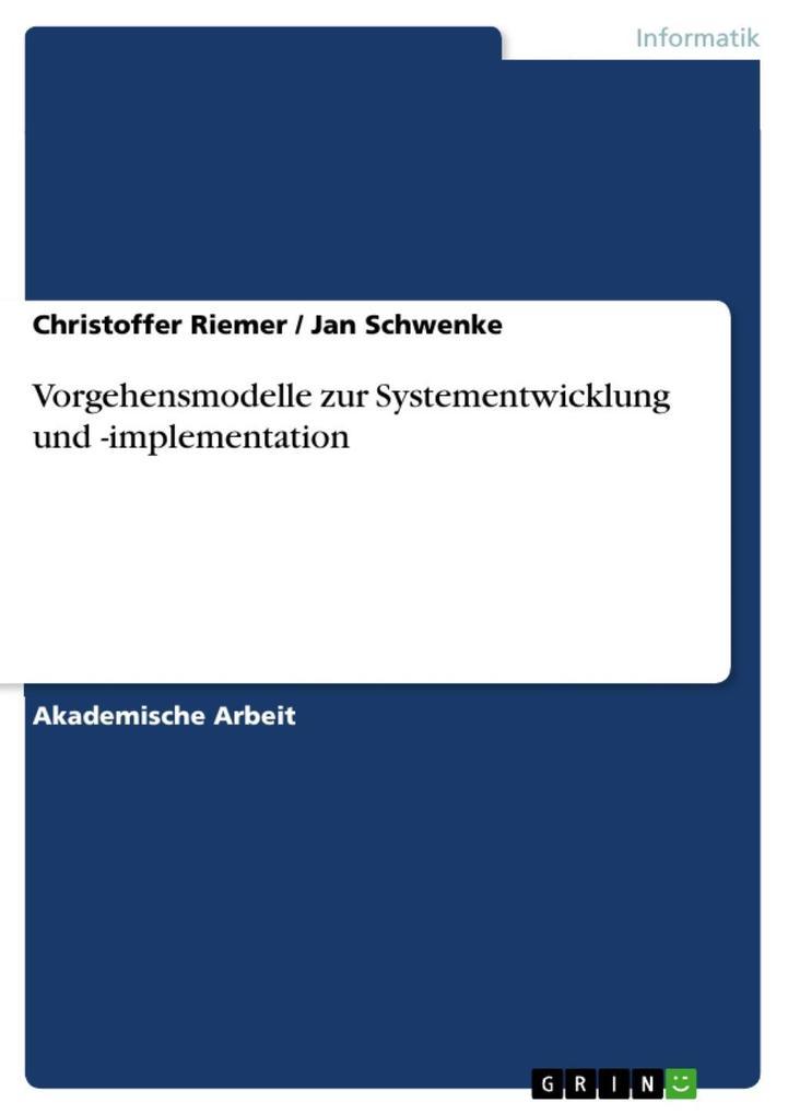 Vorgehensmodelle zur Systementwicklung und -imp...