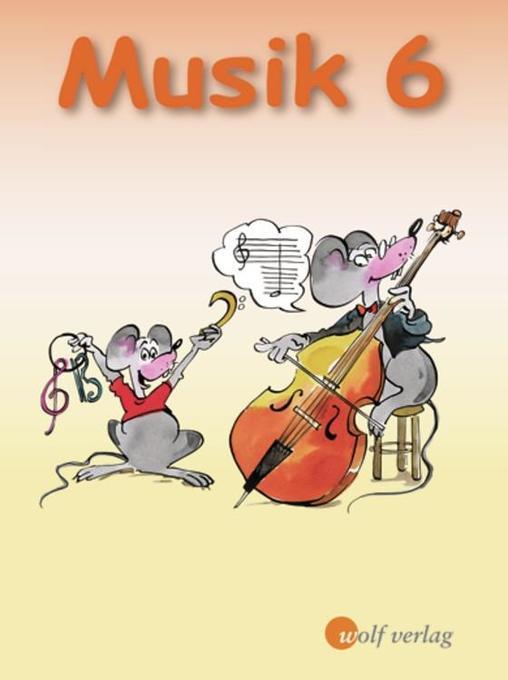 Musik 6. Schülerbuch Bayern als Buch