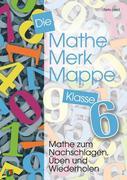 Die Mathe-Merk-Mappe. Klasse 6