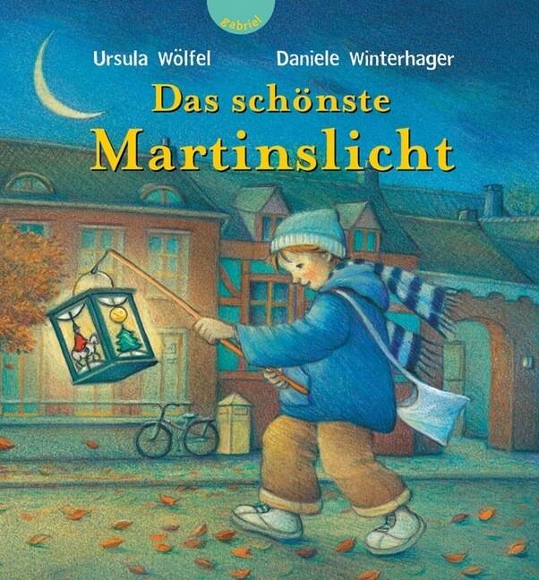 Das schönste Martinslicht als Buch