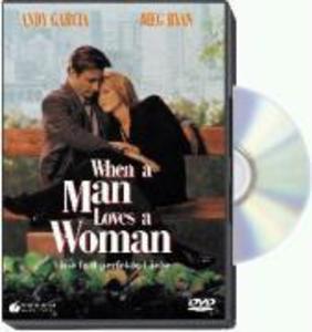 When a Man Loves a Woman - Eine fast perfekte Liebe als DVD