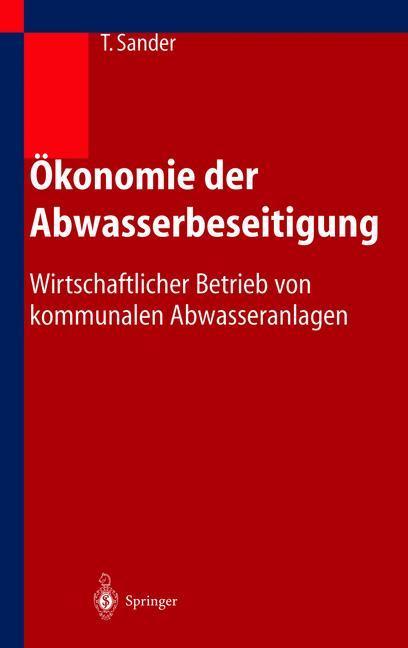 Ökonomie der Abwasserbeseitigung als Buch
