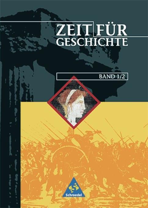 Zeit für Geschichte 1/2. Ausgabe A. 6./7. Schuljahr. Schülerband. Neubearbeitung. Rheinland-Pfalz, Saarland als Buch
